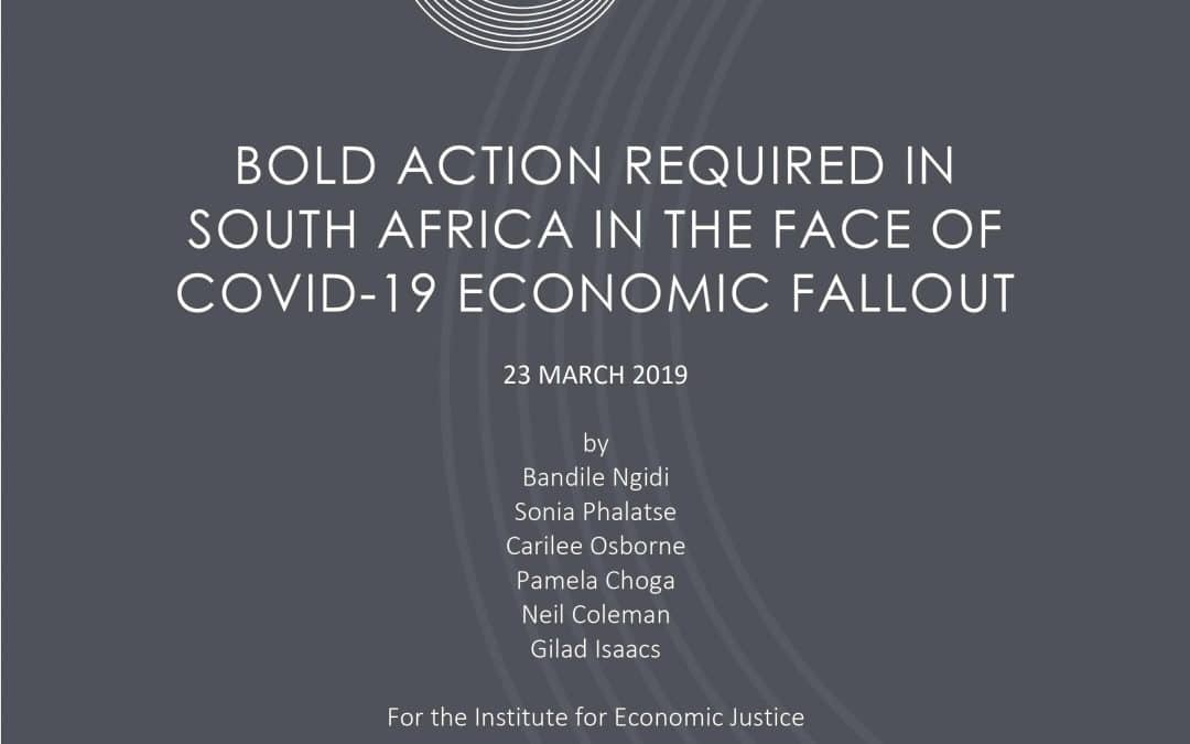 Bold Action Required in South Africa in the face of COVID-19 Economic Fallout